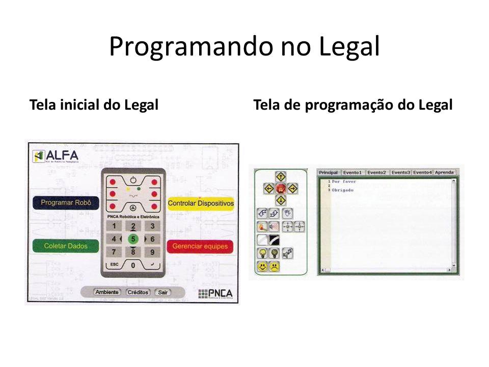 Programando no Legal Tela inicial do LegalTela de programação do Legal