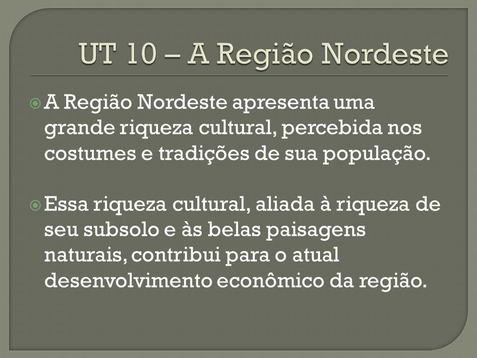 A Região Nordeste apresenta uma grande riqueza cultural, percebida nos costumes e tradições de sua população.