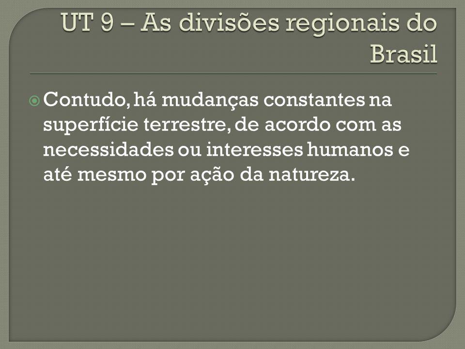 ZONA DA MATA Do Rio Grande do Norte até o sul da Bahia.
