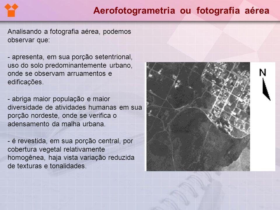 Analisando a fotografia aérea, podemos observar que: - apresenta, em sua porção setentrional, uso do solo predominantemente urbano, onde se observam a