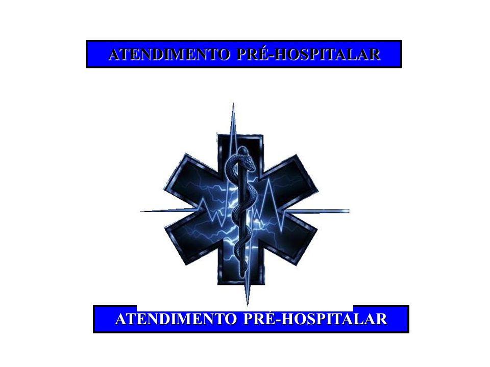 ATENDIMENTO PRÉ-HOSPITALAR ATENDIMENTO PRÉ-HOSPITALAR