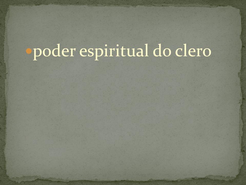 poder espiritual do clero