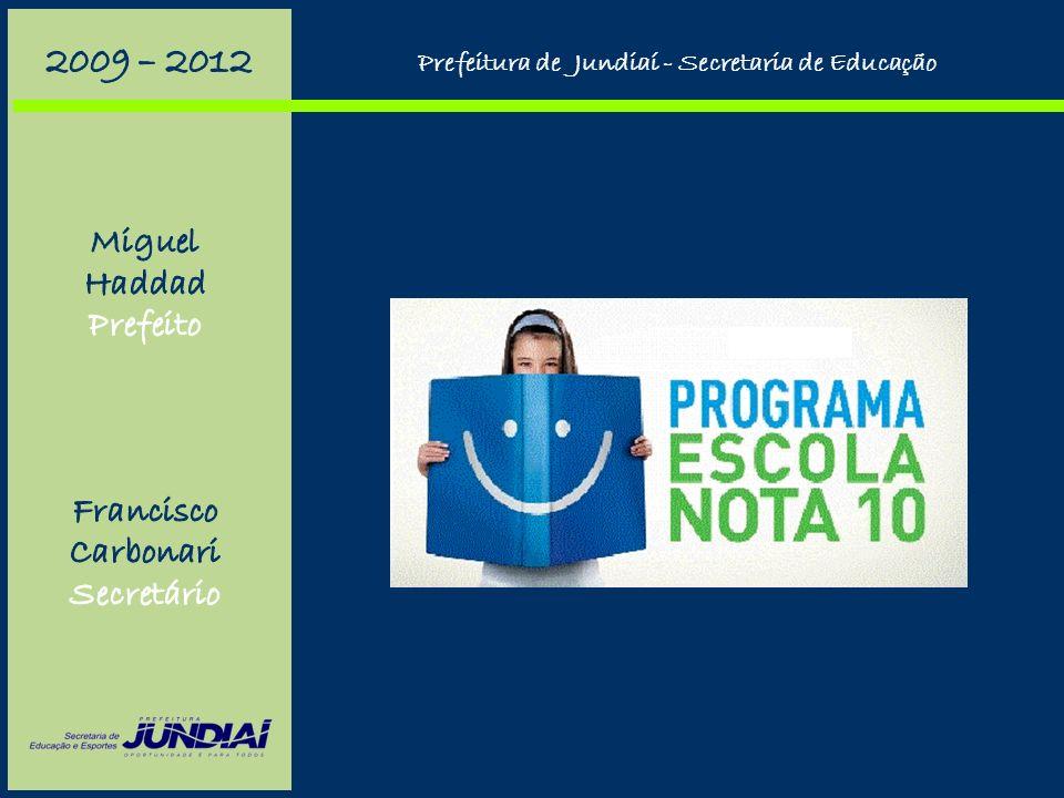 Na inclusão de portadores de necessidades especiais: Prefeitura de Jundiaí - Secretaria de Educação