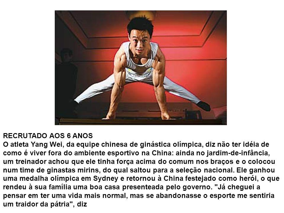 RECRUTADO AOS 6 ANOS O atleta Yang Wei, da equipe chinesa de ginástica olímpica, diz não ter idéia de como é viver fora do ambiente esportivo na China