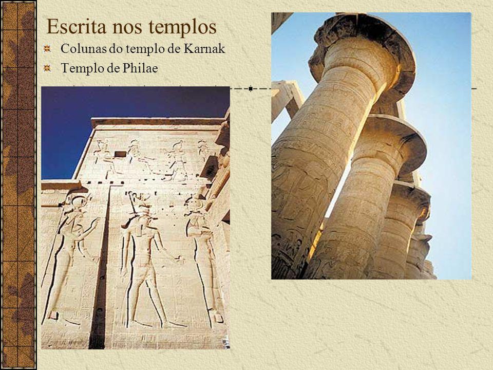Escrita nos templos Colunas do templo de Karnak Templo de Philae