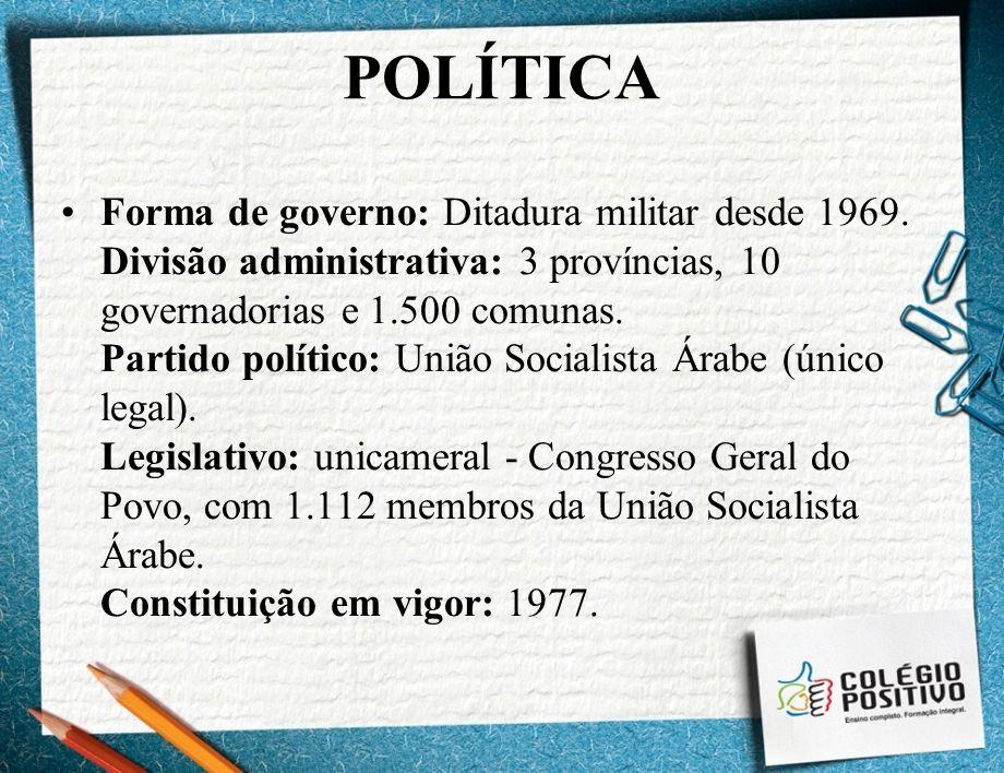 POLÍTICA Forma de governo: Ditadura militar desde 1969. Divisão administrativa: 3 províncias, 10 governadorias e 1.500 comunas. Partido político: Uniã