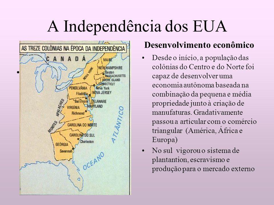 A Independência dos EUA................................ A população das 13 colônias inglesasAs treze colonias i inglesas foi capaz de ddddddedesenvolv