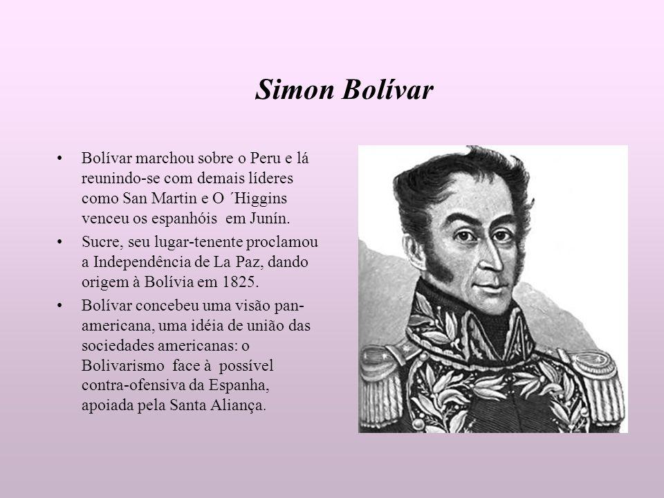 Simon Bolívar Bolívar marchou sobre o Peru e lá reunindo-se com demais líderes como San Martin e O ´Higgins venceu os espanhóis em Junín. Sucre, seu l