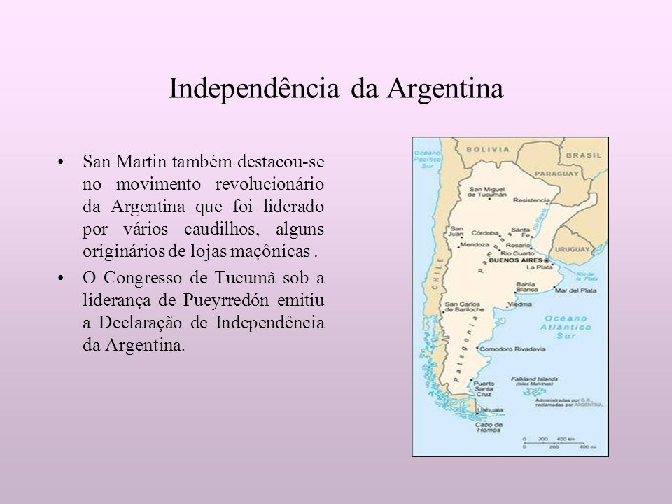 Independência da Argentina San Martin também destacou-se no movimento revolucionário da Argentina que foi liderado por vários caudilhos, alguns origin