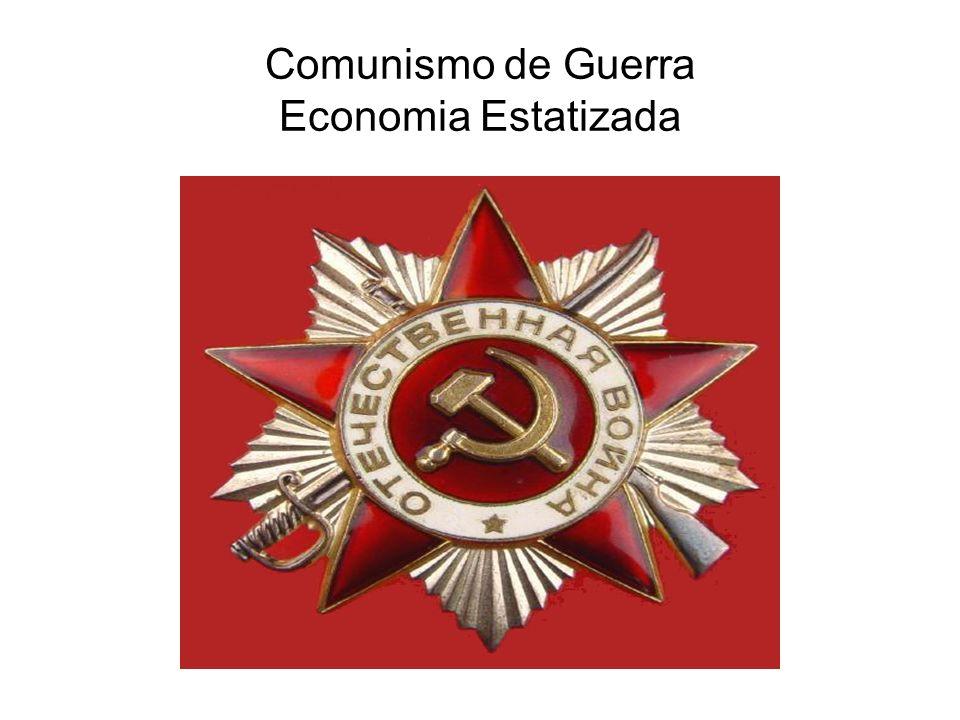 Comunismo de Guerra Economia Estatizada