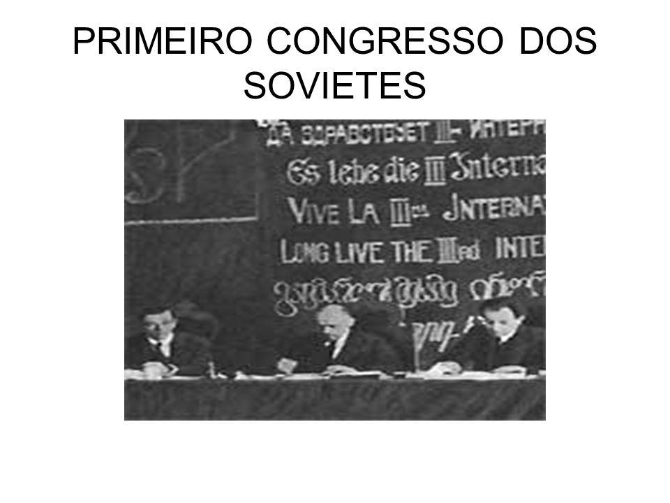 PRIMEIRO CONGRESSO DOS SOVIETES