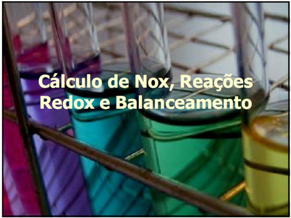 Balanceamento de Reações de Oxido-Redução NaBr + MnO 2 + H 2 SO 4 => MnSO 4 + Br 2 + H 2 O + NaHSO 4 O Br oxida; vai de nox = -1 para nox = 0.
