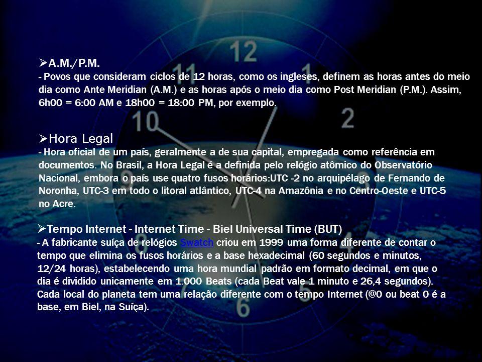 A hora base para cálculos é a do meridiano principal ou o meridiano de