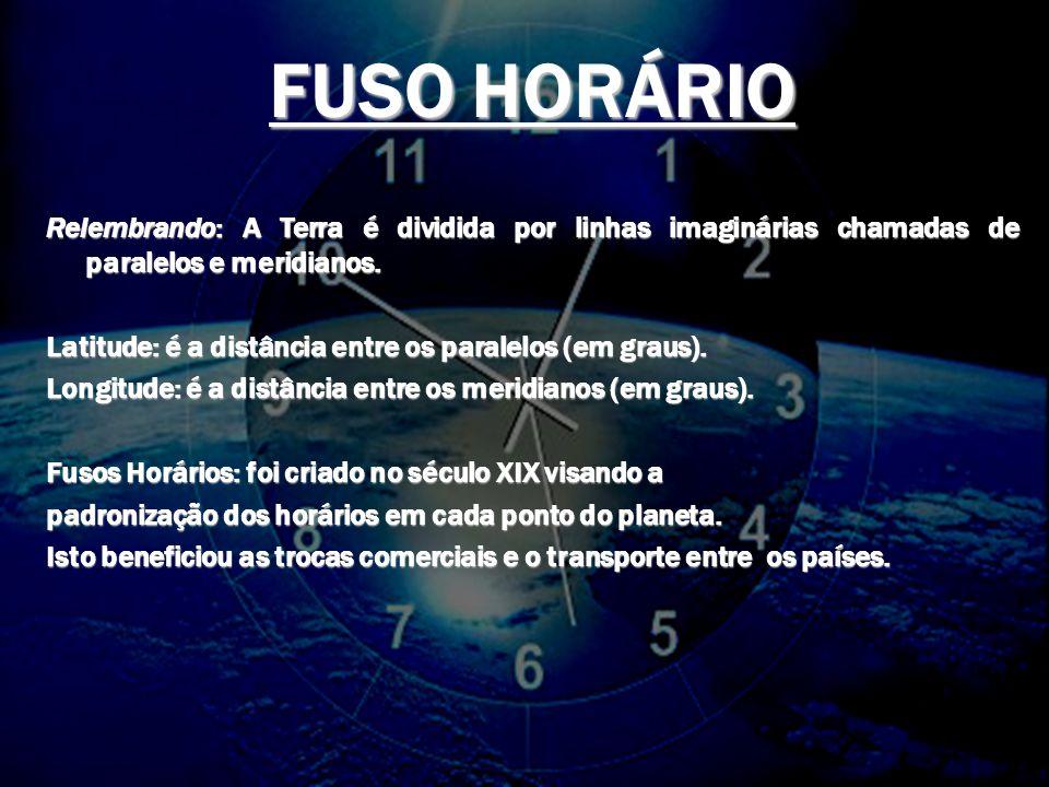 FUSOS HORÁRIOS PROFESSOR VALDEMIR FRANÇA