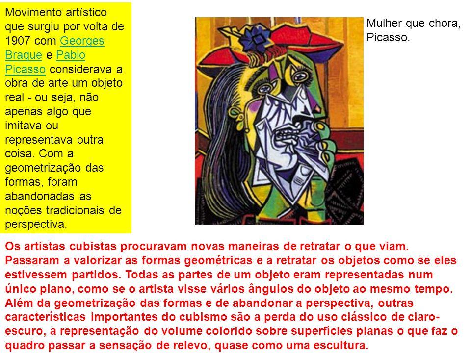 Movimento artístico que surgiu por volta de 1907 com Georges Braque e Pablo Picasso considerava a obra de arte um objeto real - ou seja, não apenas al