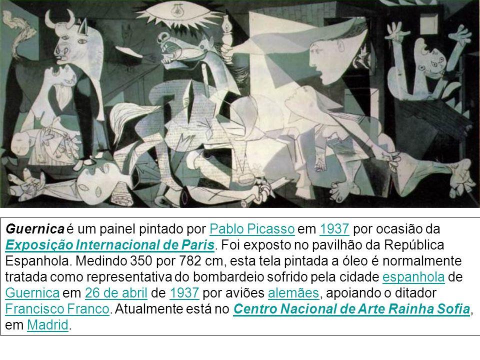 Guernica é um painel pintado por Pablo Picasso em 1937 por ocasião da Exposição Internacional de Paris. Foi exposto no pavilhão da República Espanhola