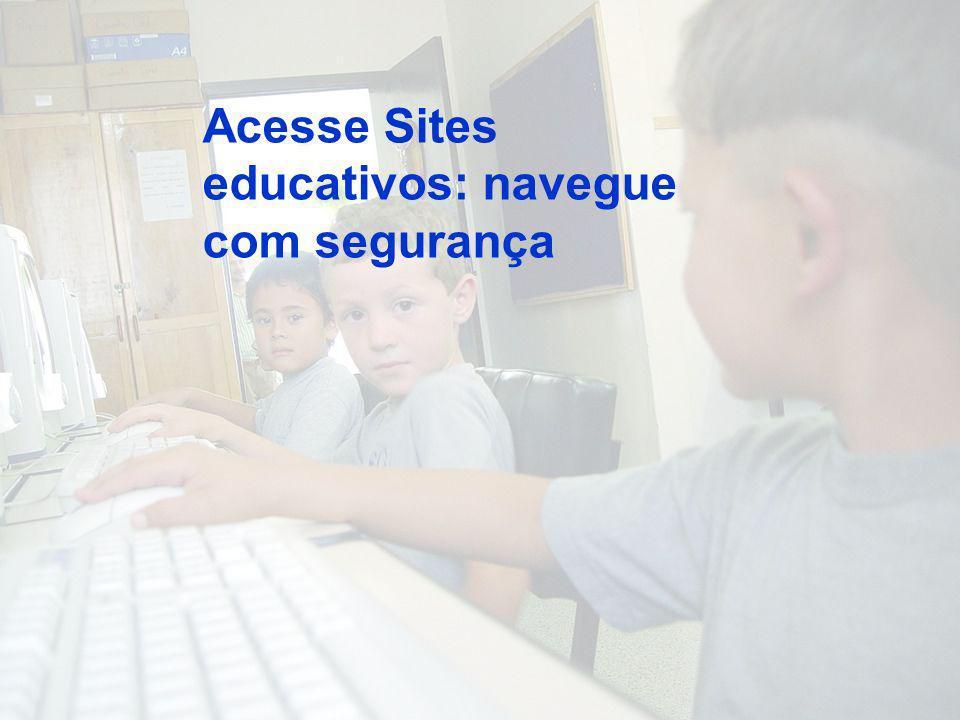 Acesse Sites educativos: navegue com segurança