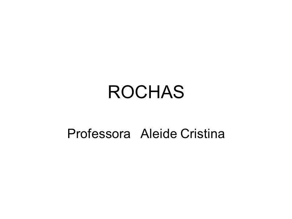 ROCHAS Rocha é um agregado natural de minerais.
