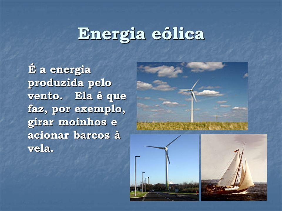 Energia elétrica É a energia que, nas residências, proporciona iluminação e calefação.