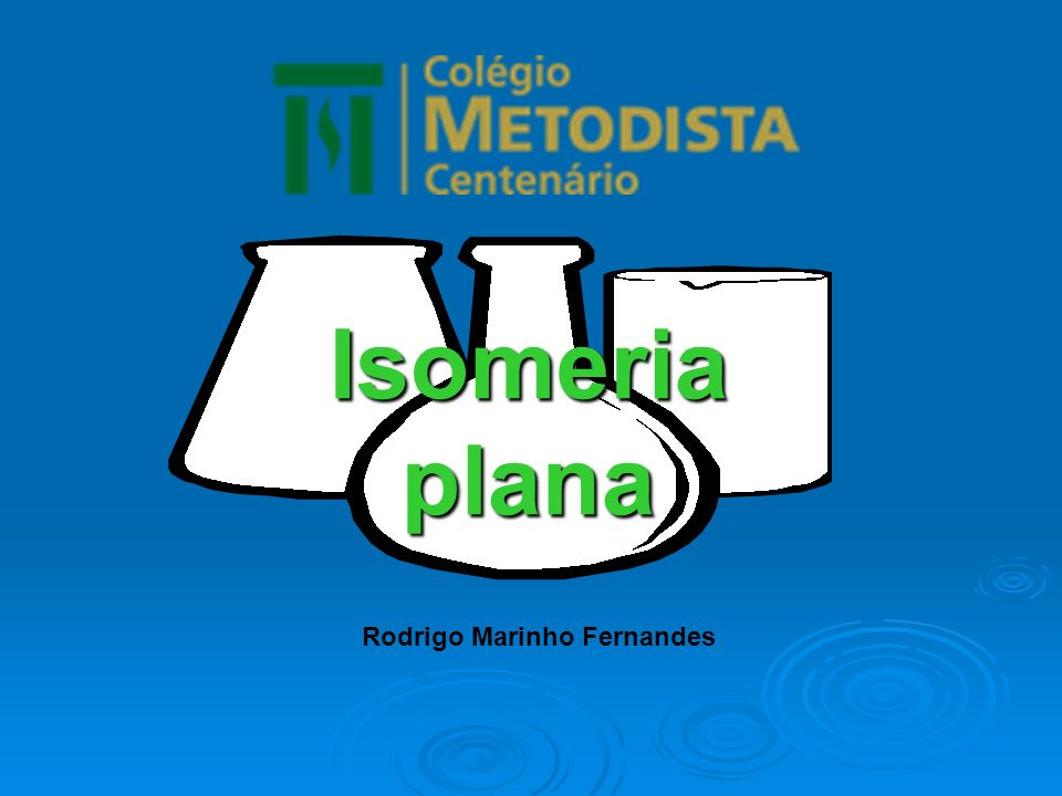 Isomeriaplana Rodrigo Marinho Fernandes