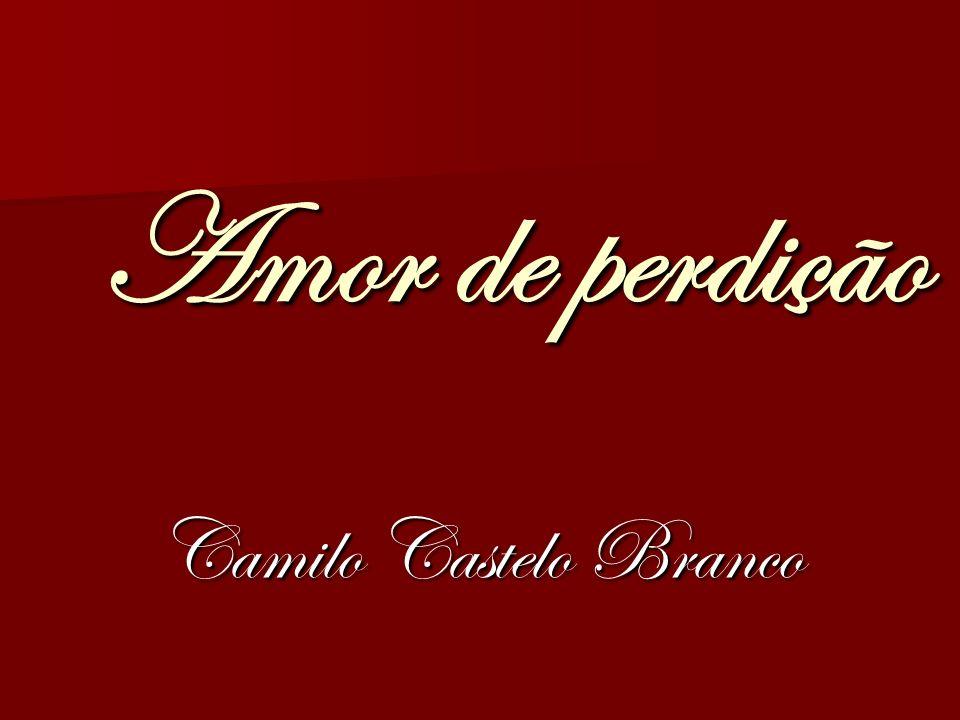 Amor de perdição Camilo Castelo Branco