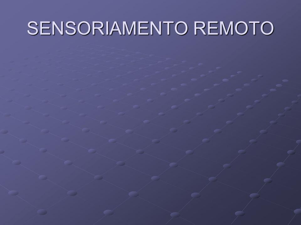 SENSORIAMENTO REMOTO