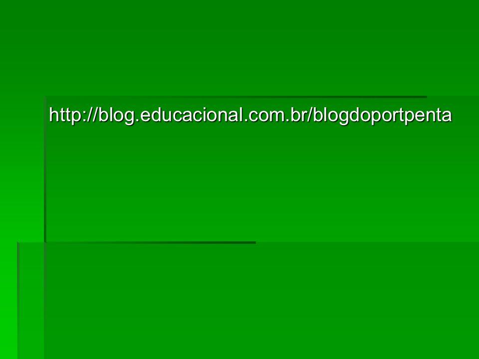 http://blog.educacional.com.br/blogdoportpenta