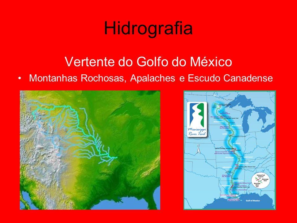 Hidrografia Vertente do Golfo do México Montanhas Rochosas, Apalaches e Escudo Canadense