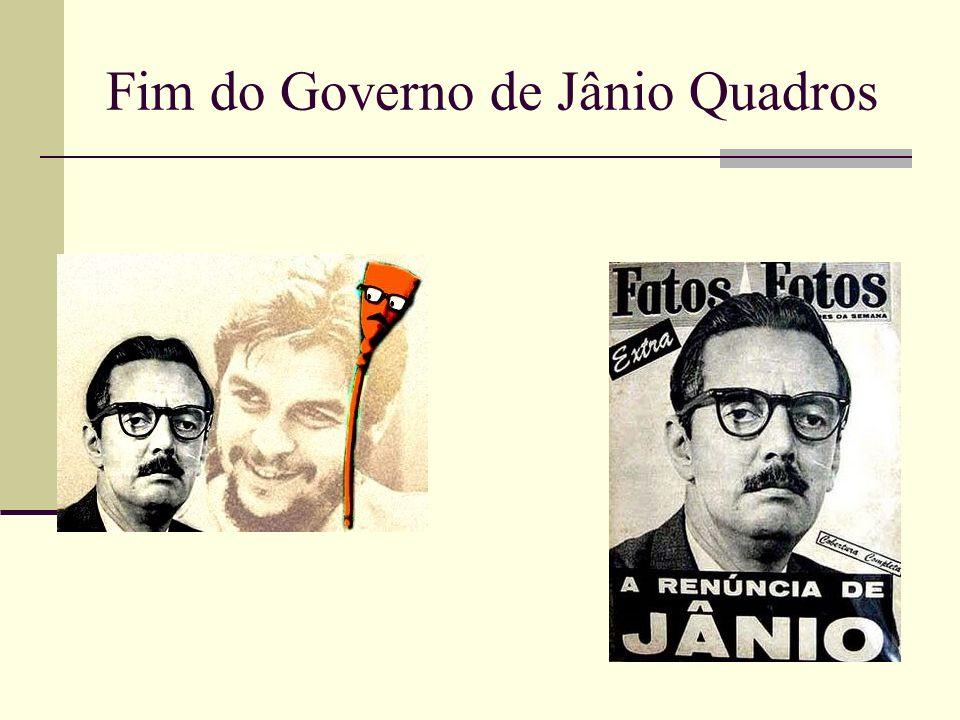Fim do Governo de Jânio Quadros