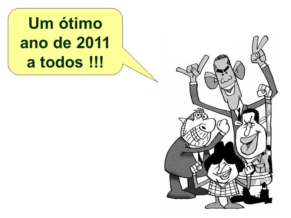 Um ótimo ano de 2011 a todos !!!