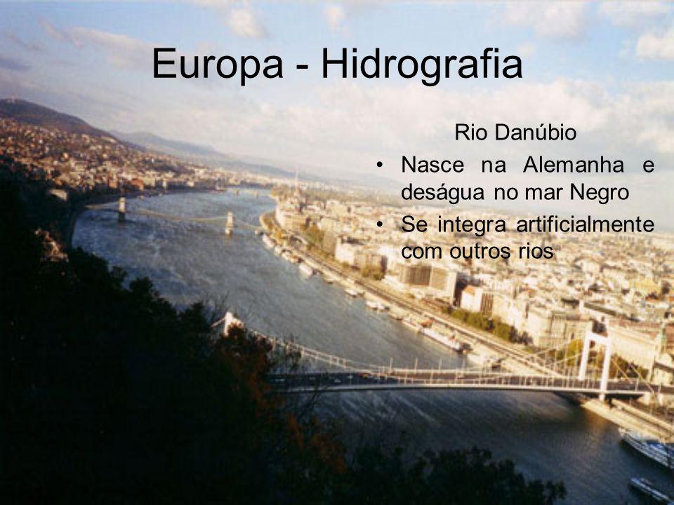 Europa - Hidrografia Rio Danúbio Nasce na Alemanha e deságua no mar Negro Se integra artificialmente com outros rios