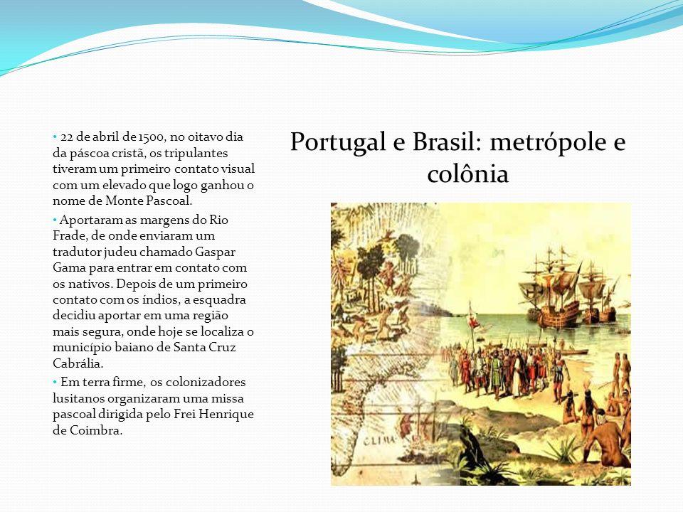 A celebração, que oficializou a descoberta e novas terras, cingiu a conquista material da Coroa Portuguesa e abriu caminho para mais espaço de conversão religiosa para a Igreja.