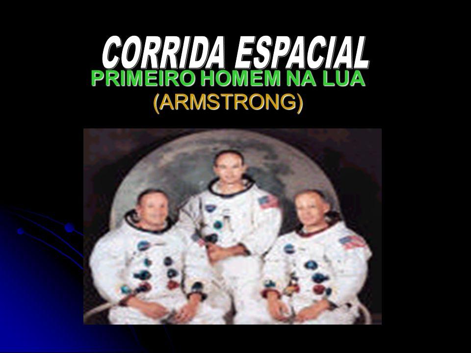 PRIMEIRO HOMEM NA LUA (ARMSTRONG)