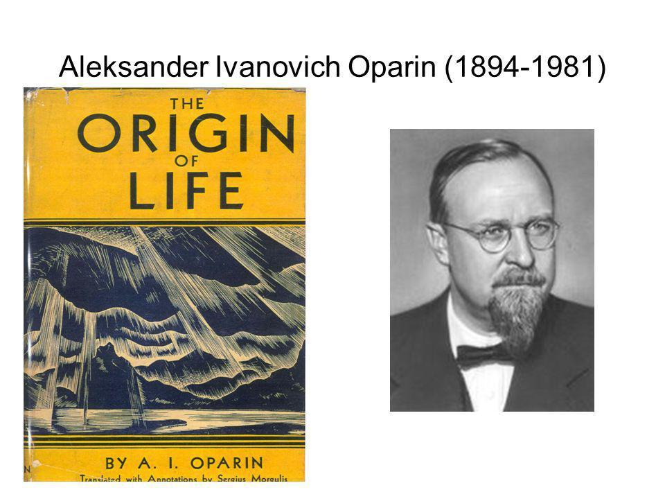 Aleksander Ivanovich Oparin (1894-1981)
