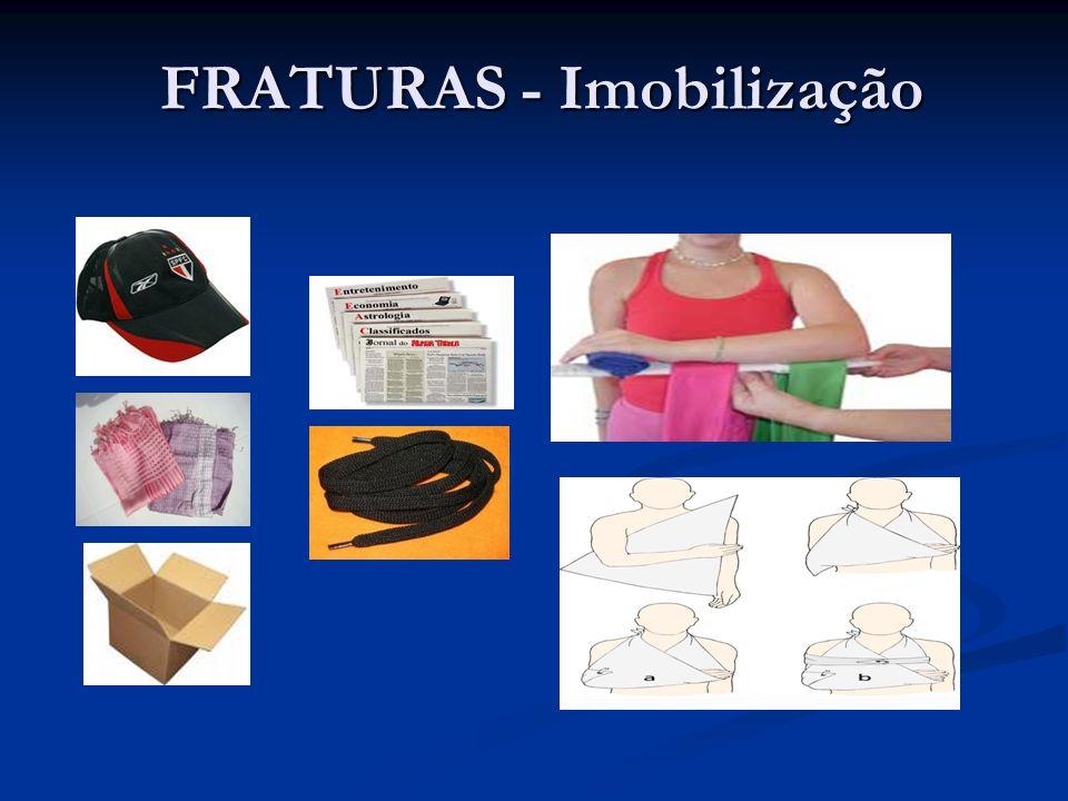 FRATURAS - Imobilização FRATURAS - Imobilização