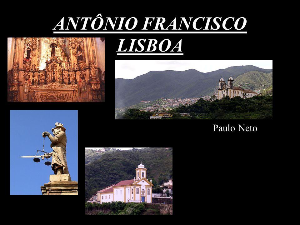 ANTÔNIO FRANCISCO LISBOA Paulo Neto