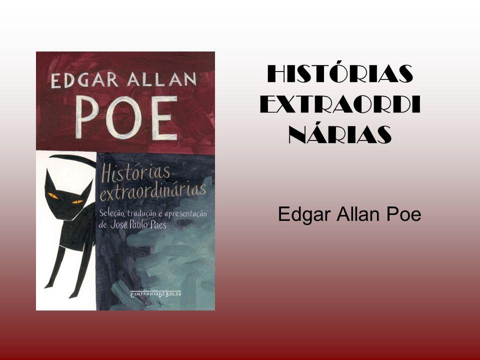 HISTÓRIAS EXTRAORDI NÁRIAS Edgar Allan Poe