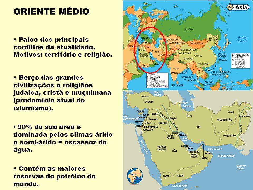 ORIENTE MÉDIO Palco dos principais conflitos da atualidade.