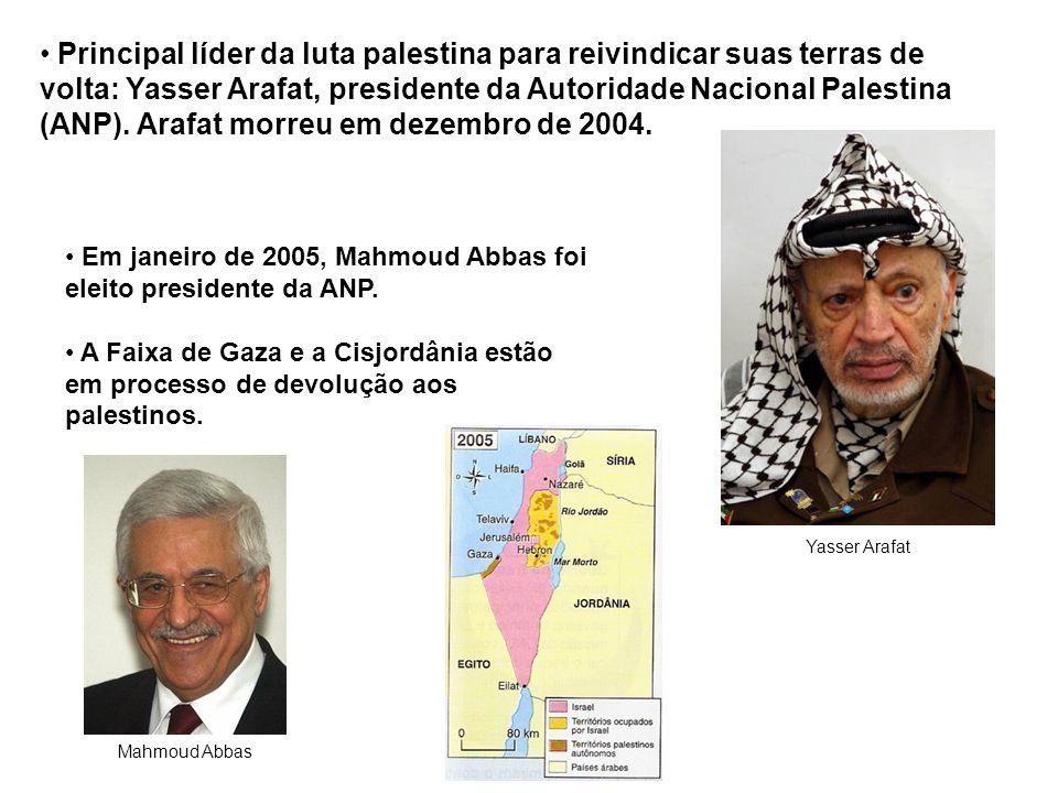 Principal líder da luta palestina para reivindicar suas terras de volta: Yasser Arafat, presidente da Autoridade Nacional Palestina (ANP).
