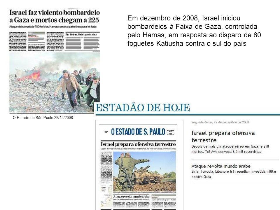 Em dezembro de 2008, Israel iniciou bombardeios à Faixa de Gaza, controlada pelo Hamas, em resposta ao disparo de 80 foguetes Katiusha contra o sul do país O Estado de São Paulo 28/12/2008