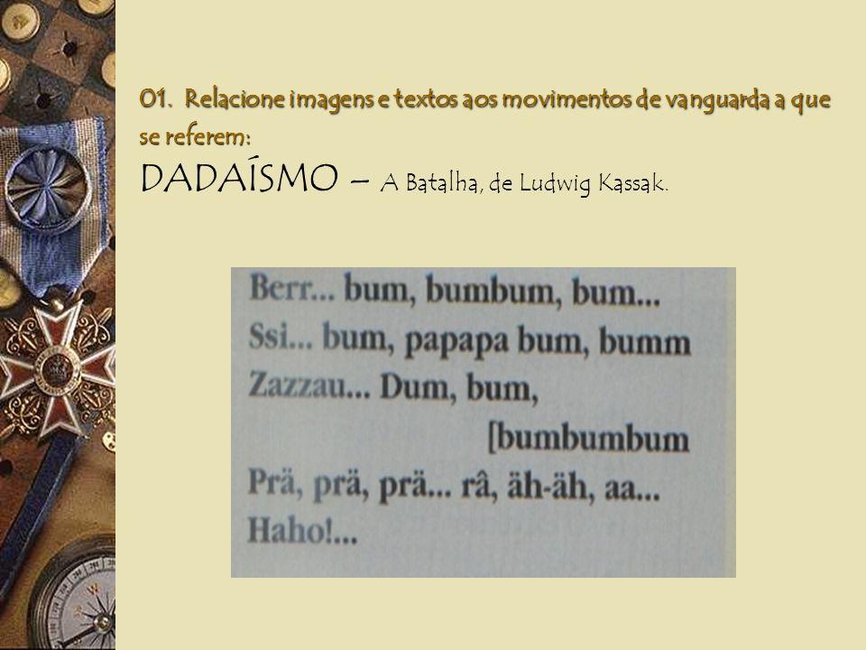 01. Relacione imagens e textos aos movimentos de vanguarda a que se referem: SURREALISMO – O Grande Masturbador, de Dali.