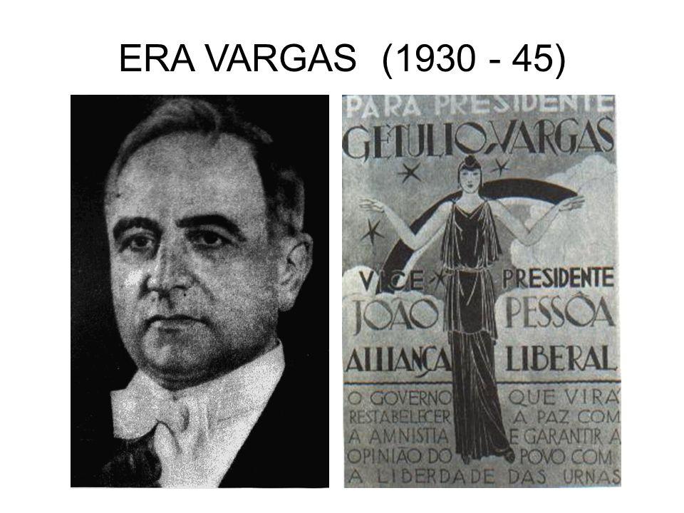 ERA VARGAS (1930 - 45)