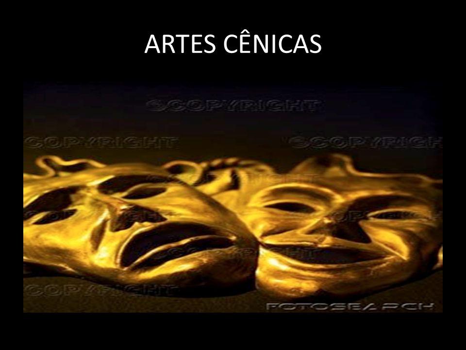 São todas as formas de arte que se desenvolvem num palco ou local de representação para um público.