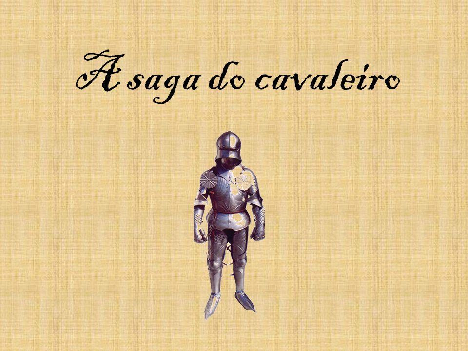 A saga do cavaleiro