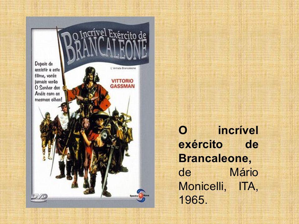 O incrível exército de Brancaleone, de Mário Monicelli, ITA, 1965.