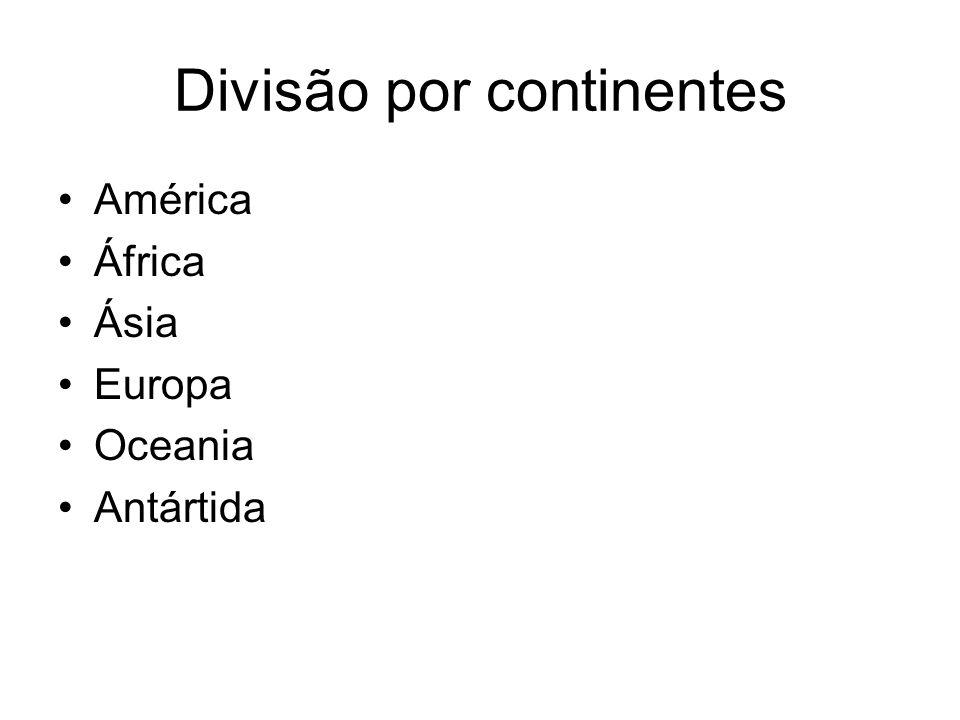 América África Ásia Europa Oceania Antártida