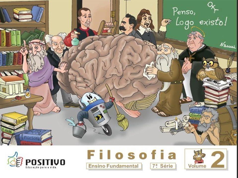 AULA DE FILOSOFIA aula da semana - 03 à 07 de Agosto Olá seres pensantes.
