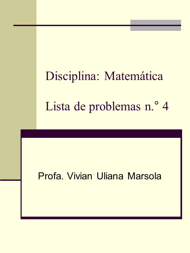 Lista de Problemas n.° 4 Cada letra representa um número entre 0 e 9.