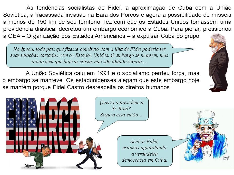 As tendências socialistas de Fidel, a aproximação de Cuba com a União Soviética, a fracassada invasão na Baía dos Porcos e agora a possibilidade de mí