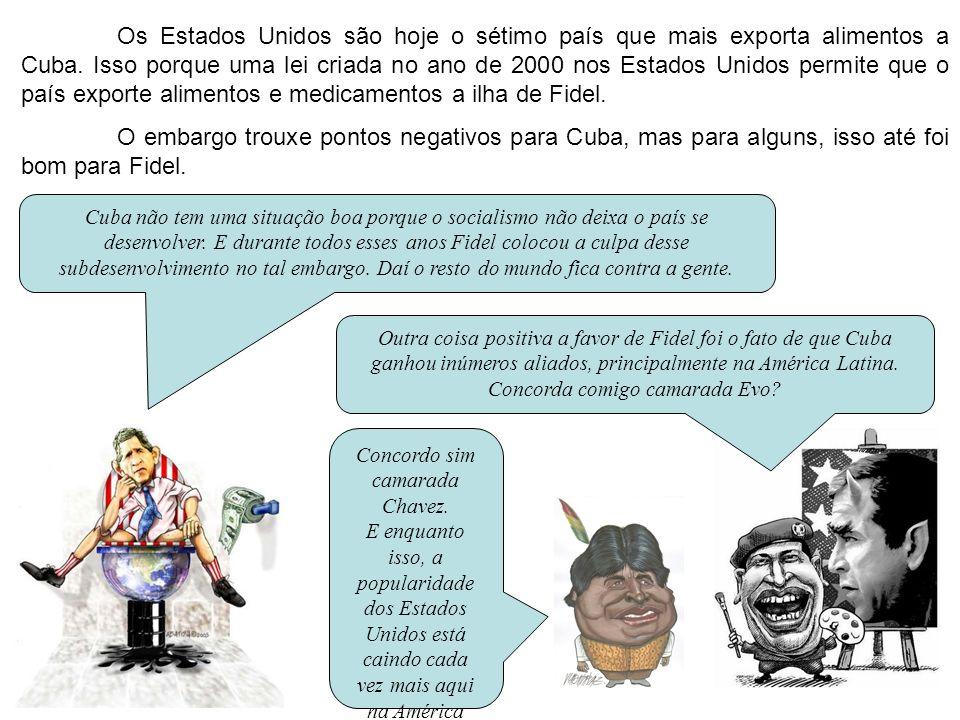 Os Estados Unidos são hoje o sétimo país que mais exporta alimentos a Cuba. Isso porque uma lei criada no ano de 2000 nos Estados Unidos permite que o